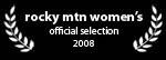 rocky mountain women's film fest - official selection